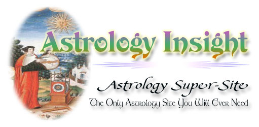 Astrology Insight - Horoscopes, the zodiac, sunsigns and more!  The widest scope of any astrology site anywhere!